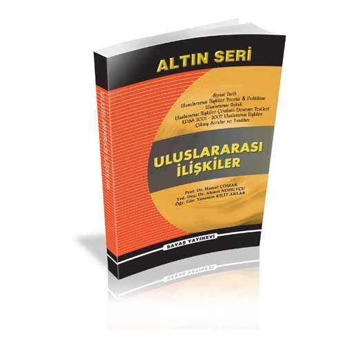 Uluslararası İlişkiler Altın Seri - Yasemin Kilit Aklar, Hasret Çomak, Ahmet Nohutçu