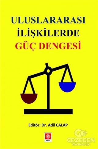 Uluslararası İlişkilerde Güç Dengesi Ekin Basım Yayın - Akademik Kitap