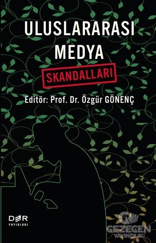 Uluslararası Medya Skandalları