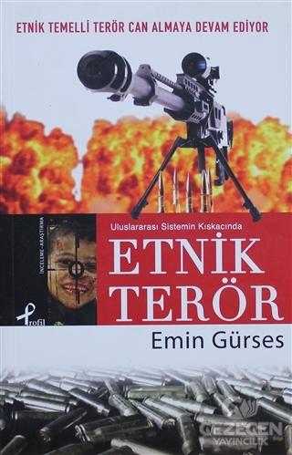 Uluslararası Sistemin Kıskacında Etnik Terör