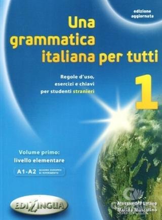 Una Grammatica İtaliana Per Tutti 1