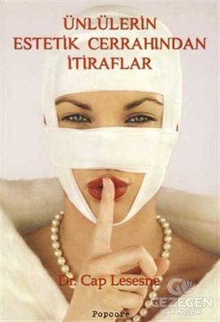 Ünlülerin Estetik Cerrahından İtiraflar