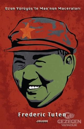 Uzun Yürüyüş'te Mao'nun Maceraları