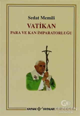 Vatikan Para ve Kan İmparatorluğu