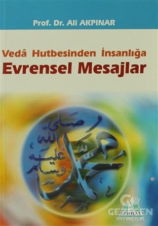 Veda Hutbesinden İnsanlığa Evrensel Mesajlar