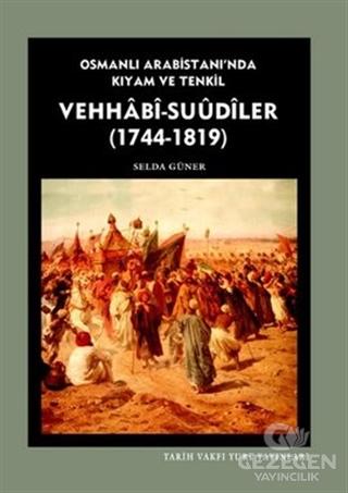 Vehhabi - Suudiler (1744 - 1819)
