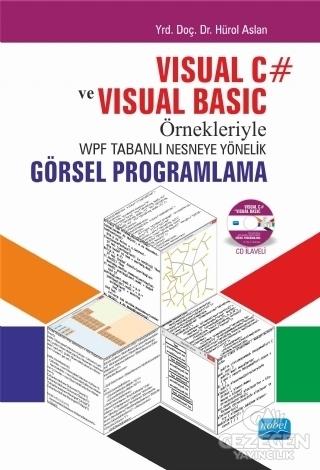 Visual C ve Visual Basic Örnekleriyle WPF Tabanlı Nesneye Yönelik Görsel Programlama
