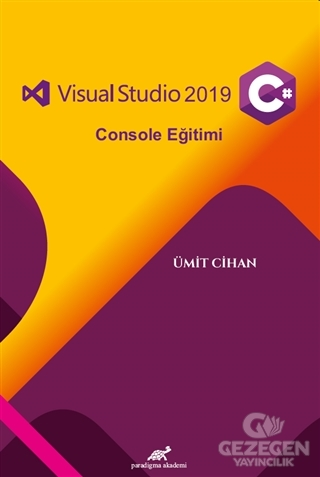 Visual Studio 2019 C# Console Eğitimi