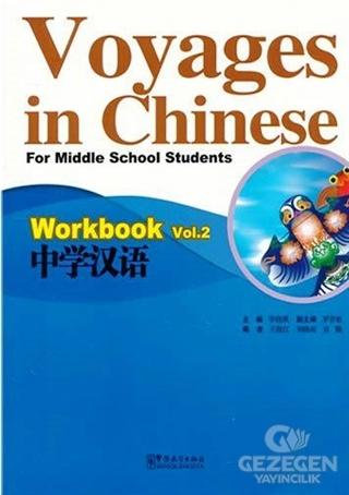 Voyages in Chinese 2 Workbook - Gençler İçin Çince Alıştırma Kitabı  (MP3 CD)