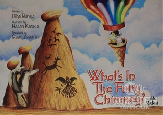 What's in the Fairy Chimney?