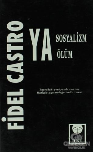 Ya Sosyalizm Ya Ölüm