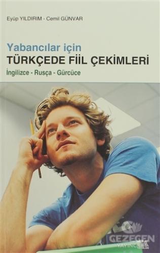 Yabancılar İçin Türkçede Fiil Çekimleri