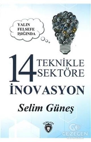 Yalın Felsefe Işığında 14 Teknikle 14 Sektöre İnovasyon