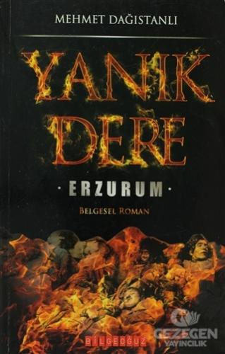 Yanık Dere Erzurum