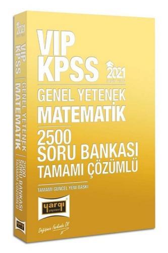 Yargı 2021 KPSS VIP Matematik 2500 Soru Bankası Çözümlü Yargı Yayınları