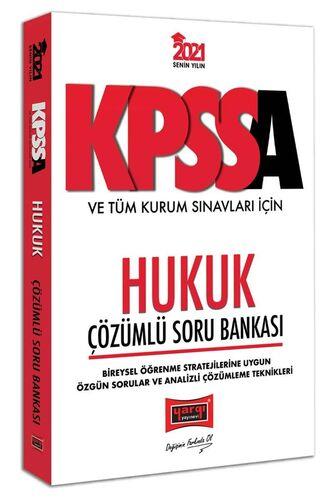 2021 KPSS A Grubu ve Tüm Kurum Sınavları İçin Hukuk Çözümlü Soru Bankası