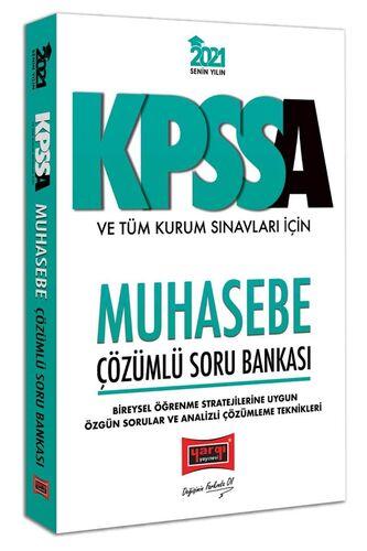 2021 KPSS A Grubu ve Tüm Kurum Sınavları İçin Muhasebe Çözümlü Soru Bankası