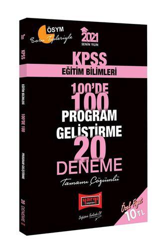 2021 KPSS Eğitim Bilimleri 100'de 100 Program Geliştirme Tamamı Çözümlü 20 Deneme