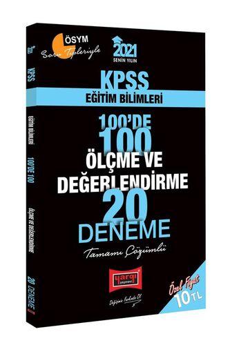 Yargı Yayınları 2021 KPSS Eğitim Bilimleri 100'de 100 Ölçme ve Değerlendirme Tamamı Çözümlü 20 Deneme
