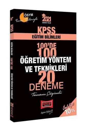 2021 KPSS Eğitim Bilimleri 100'de 100 Öğretim Yöntem ve Teknikleri Tamamı Çözümlü 20 Deneme