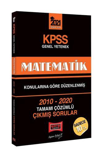 2021 KPSS Matematik Konularına Göre Düzenlenmiş Tamamı Çözümlü Çıkmış Sorular