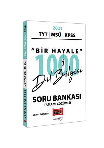 2021 KPSS TYT MSÜ Bir Hayale 1000 Dil Bilgisi Soru Bankası Tamamı Çözümlü