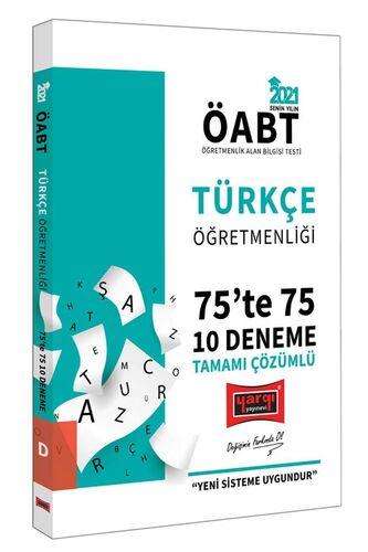 Yargı Yayınları 2021 ÖABT Türkçe Öğretmenliği 75'te 75 Tamamı Çözümlü 10 Deneme Sınavı