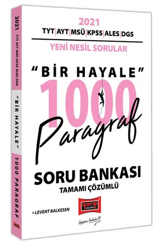 2021 TYT AYT MSÜ KPSS ALES DGS Bir Hayale 1000 Paragraf Tamamı Çözümlü Soru Bankası