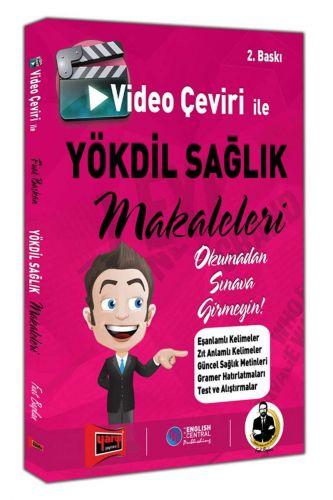 Video Çeviri İle YÖKDİL SAĞLIK Makaleleri 2. Baskı
