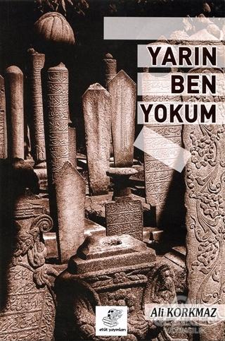 Yarın Ben Yokum
