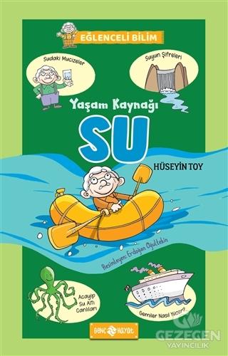 Yaşam Kaynağı Su - Eğlenceli Bilim 1