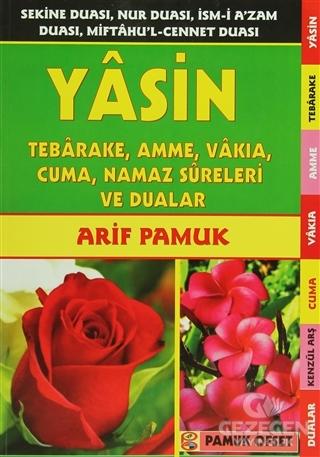 Yasin, Tebareke, Amme, Vakia, Cuma, Namaz Sureleri ve Dualar (Yas-032)