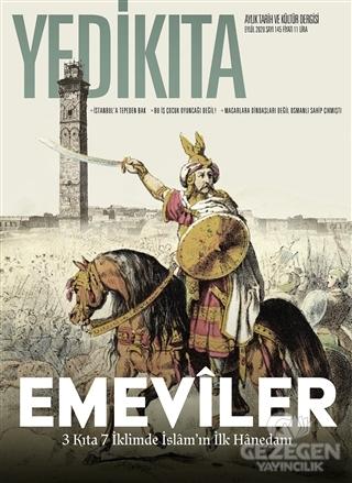 Yedikıta Aylık Tarih ve Kültür Dergisi Sayı: 145 Eylül 2020