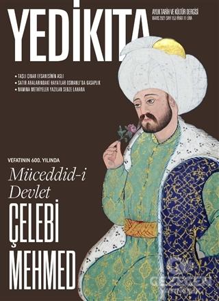 Yedikıta Aylık Tarih ve Kültür Dergisi Sayı: 153 Mayıs 2021