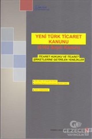 Yeni Türk Ticaret Kanunu (6102 Sayılı Kanun)