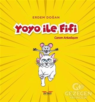 Yoyo İle Fifi - Canım Arkadaşım