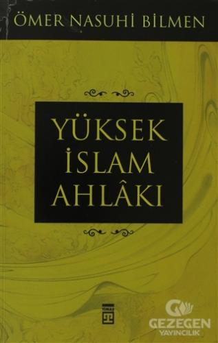 Yüksek İslam Ahlakı
