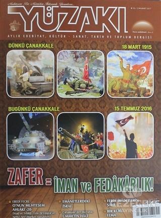 Yüzakı Aylık Edebiyat, Kültür, Sanat, Tarih ve Toplum Dergisi / Sayı:145 Mart 2017