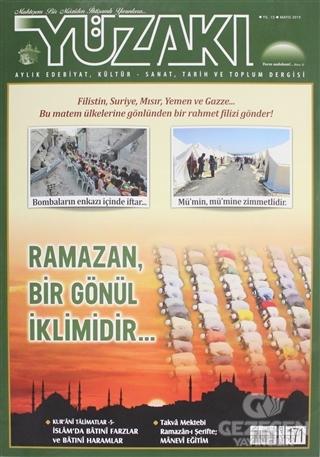 Yüzakı Aylık Edebiyat, Kültür - Sanat, Tarih ve Toplum Dergisi Sayı: 171 Mayıs 2019