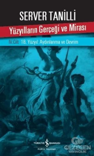 Yüzyılların Gerçeği ve Mirası 4.Cilt