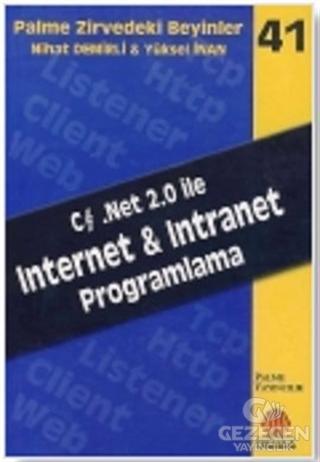 Zirvedeki Beyinler 41 / INTERNET & INTRANET PROGRAMLAMA