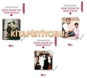 Büyük Atatürkten Küçük Öyküler 1-2-3