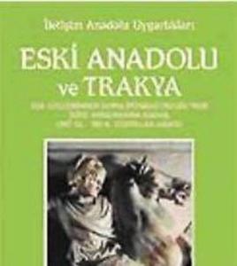 Eski Anadolu ve Trakya 2 Ege Göçlerinden Roma İmparatorluğu'nun İkiye Ayrılmasına Kadar MÖ 12.