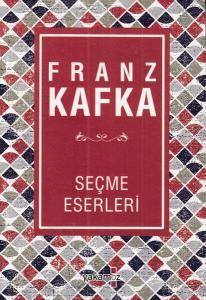 Franz Kafka Seçme Eserleri