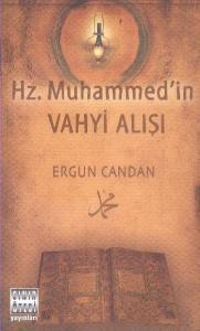 Hz. Muhammedin Vahyi Alışı