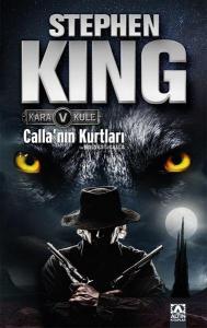 Kara Kule 5 Callanın Kurtları