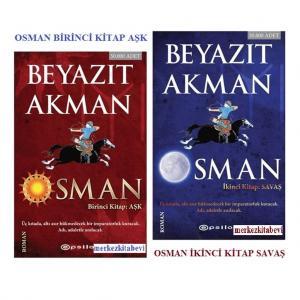 Osman - Birinci ve İkinci Kitap... Beyazıt Akman