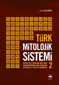 Türk Mitolojik Sistemi 2
