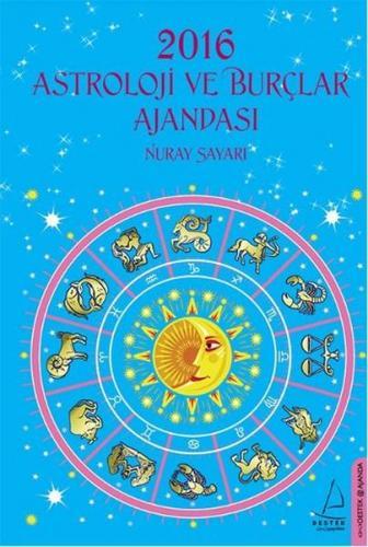 2016 Astroloji ve Burçlar Ajandası