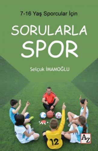 7 16 Yaş Çocuklar İçin Sorularla Spor